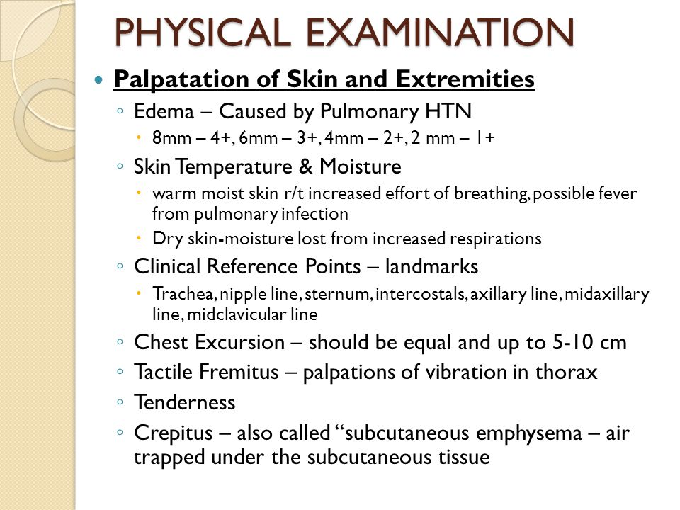 PHYSICAL EXAMINATION Palpatation of Skin and Extremities