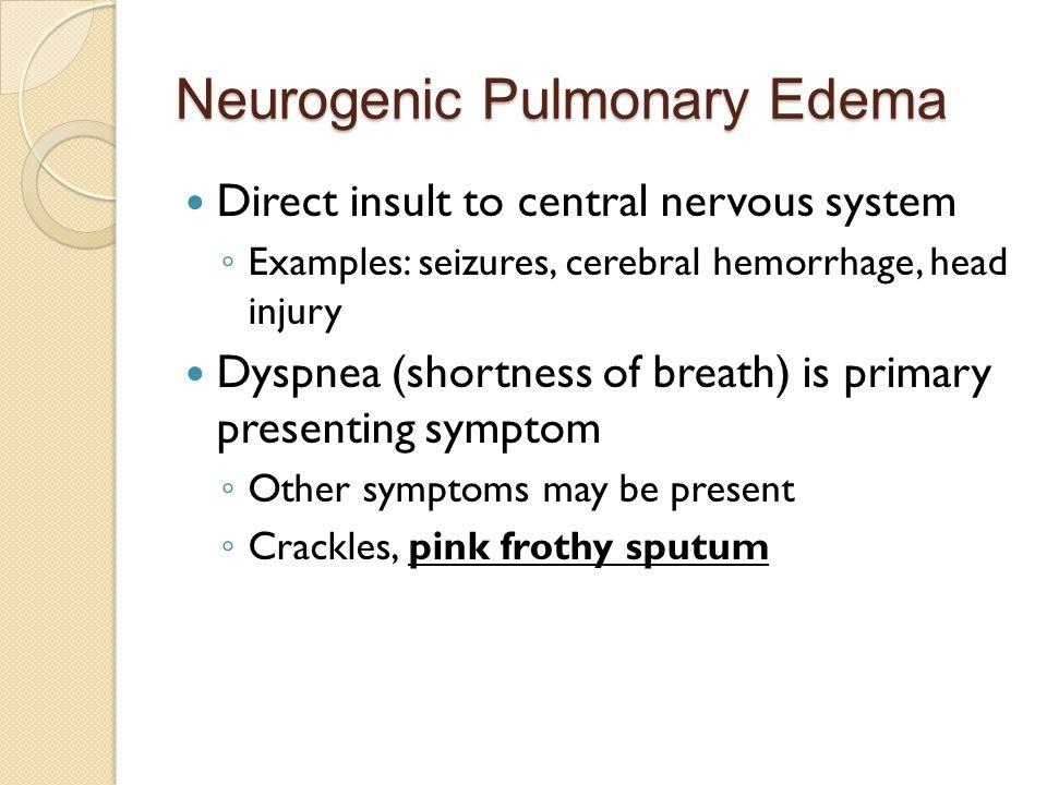 Neurogenic Pulmonary Edema