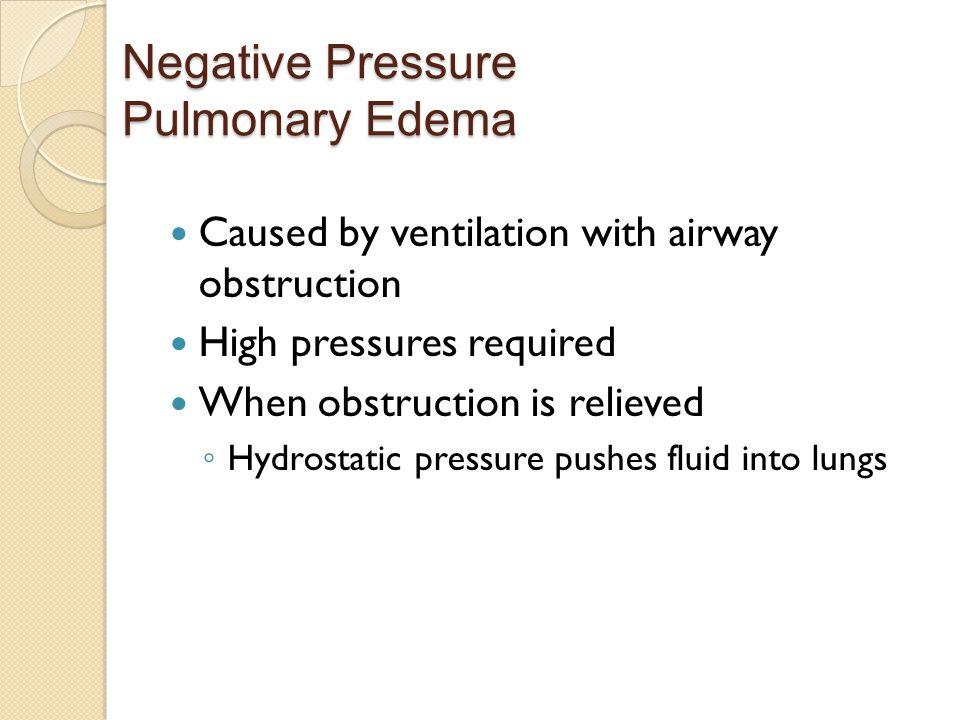 Negative Pressure Pulmonary Edema