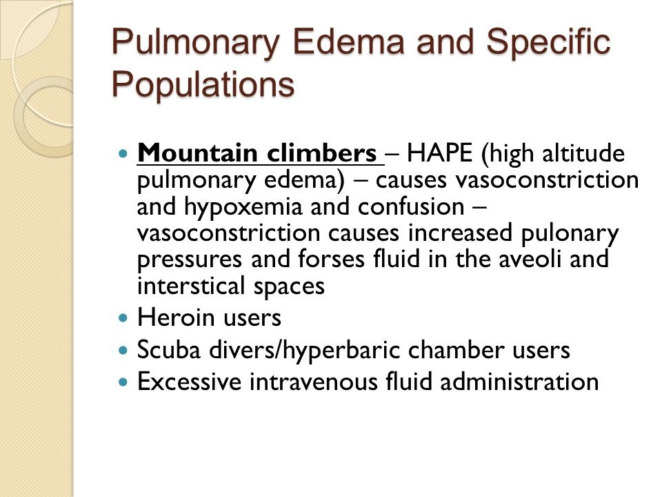 Pulmonary Edema and Specific Populations