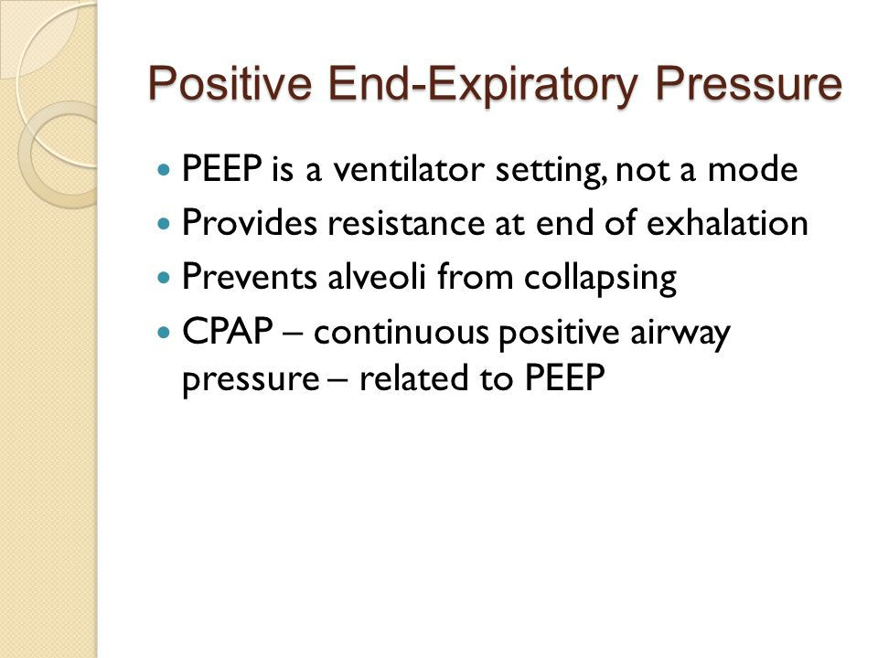 Positive End-Expiratory Pressure