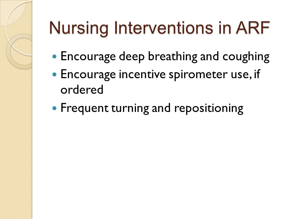 Nursing Interventions in ARF