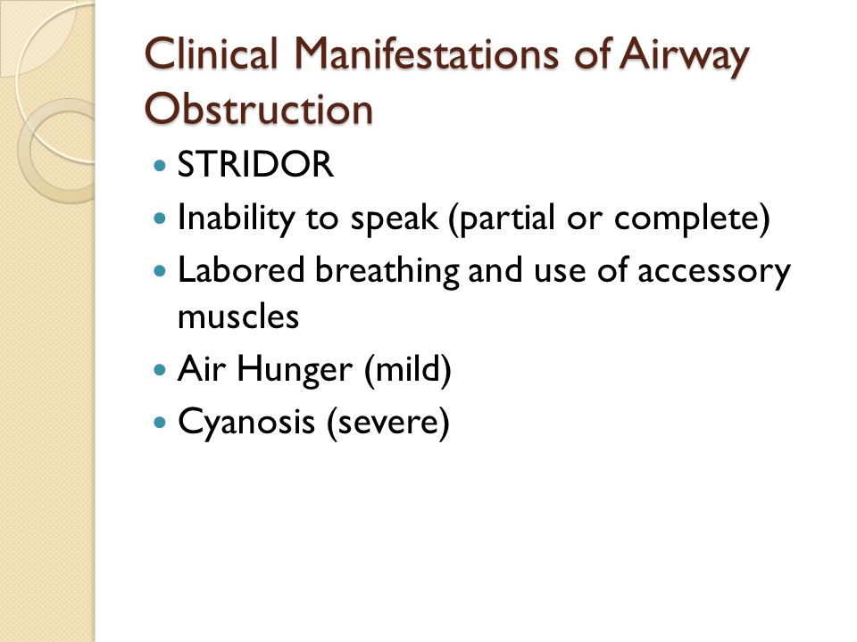 Clinical Manifestations of Airway Obstruction