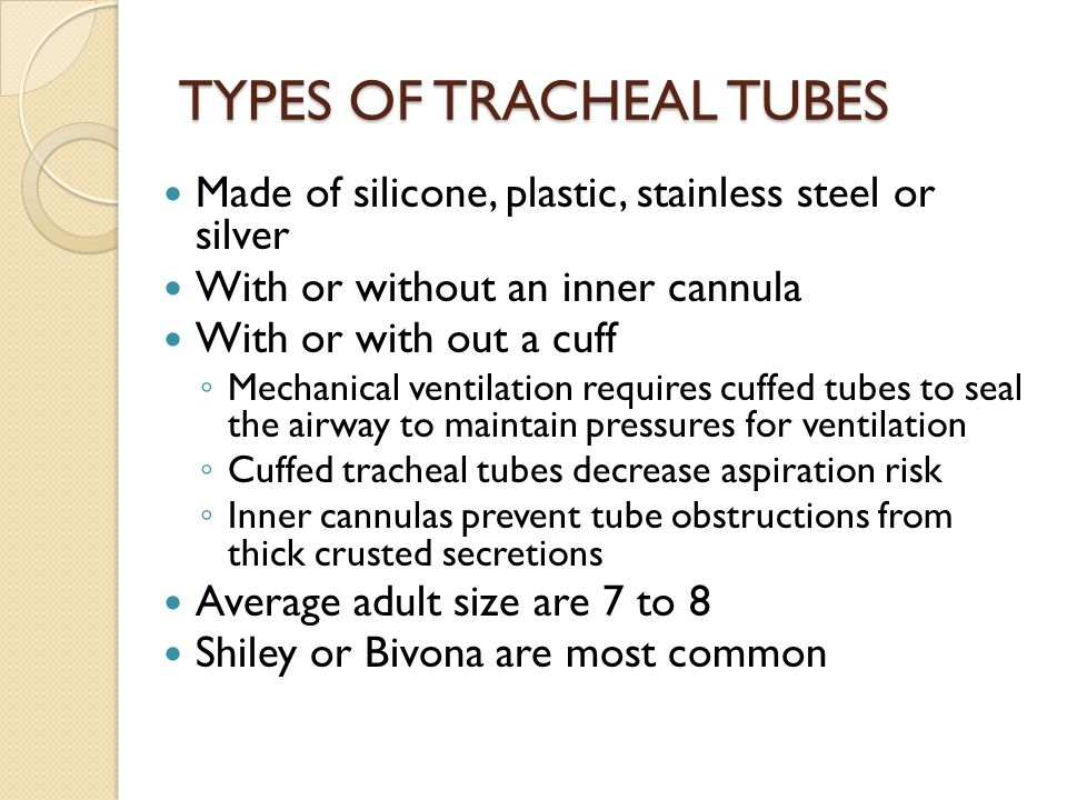 TYPES OF TRACHEAL TUBES
