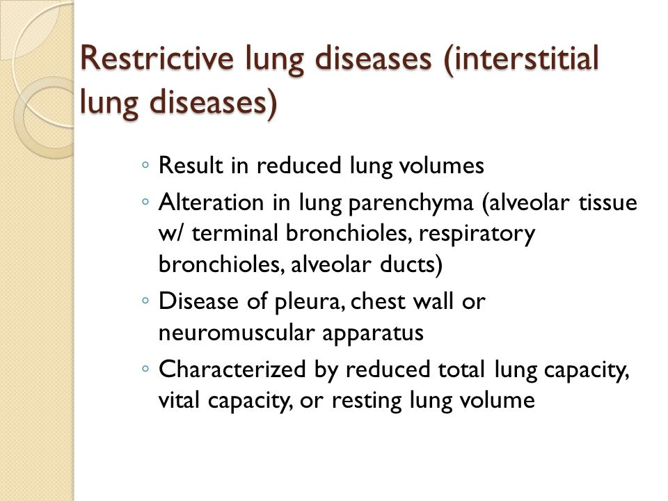 Restrictive lung diseases (interstitial lung diseases)