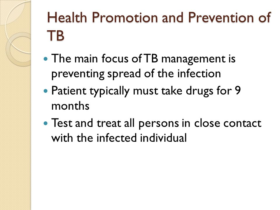 Health Promotion and Prevention of TB