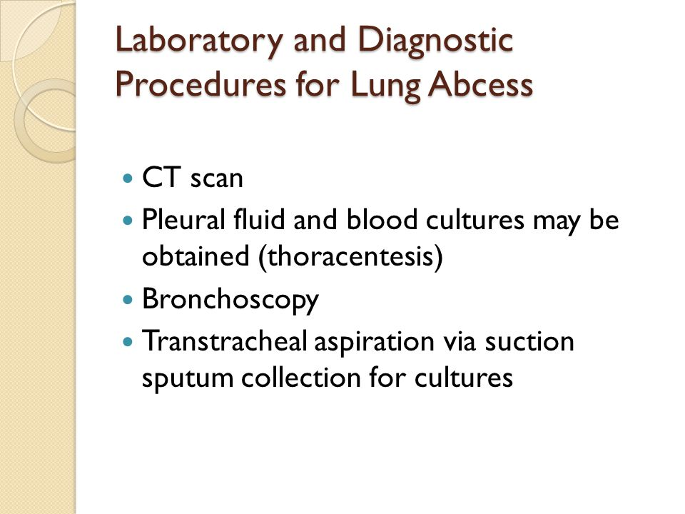 Laboratory and Diagnostic Procedures for Lung Abcess