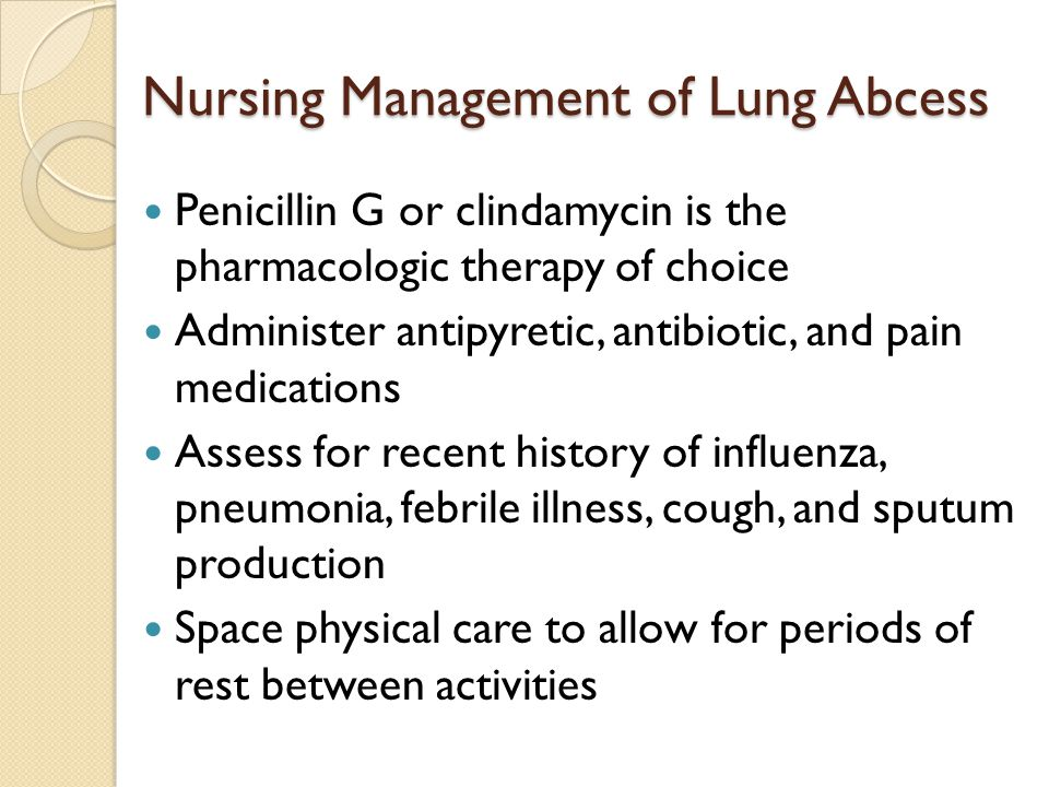 Nursing Management of Lung Abcess