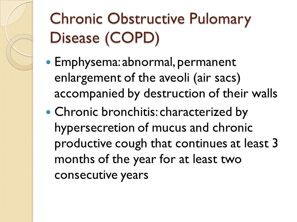 Chronic Obstructive Pulomary Disease (COPD)