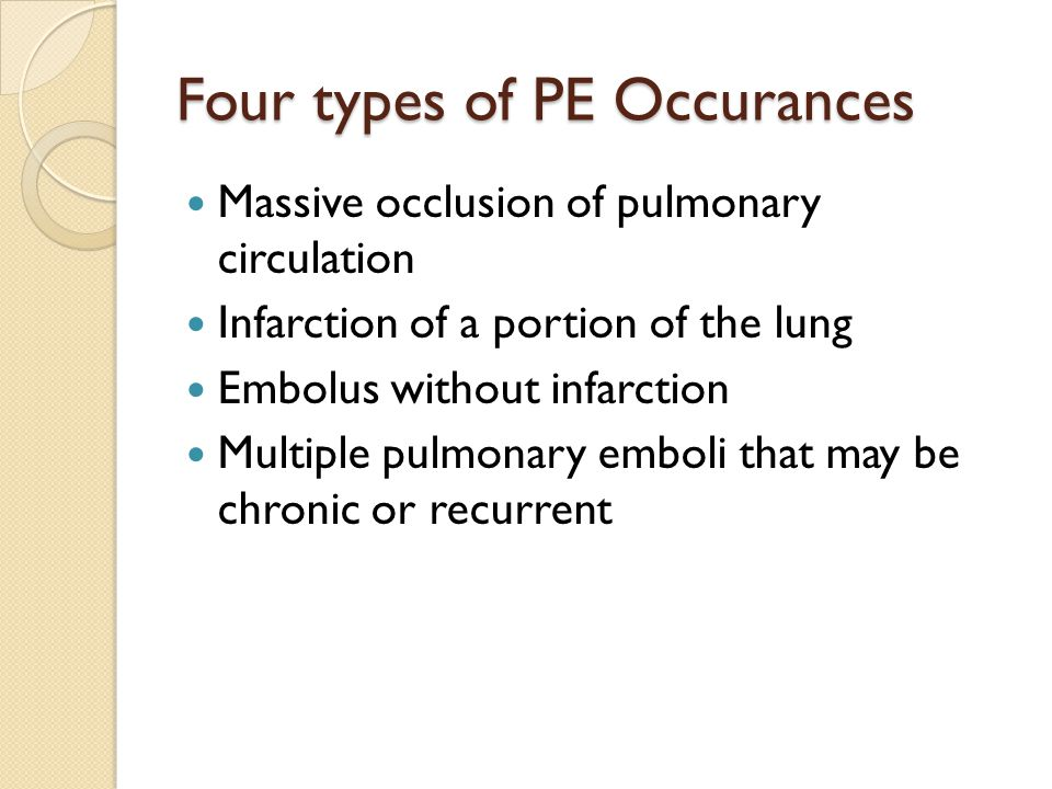 Four types of PE Occurances