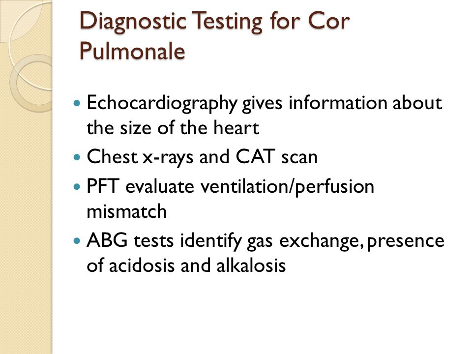 Diagnostic Testing for Cor Pulmonale