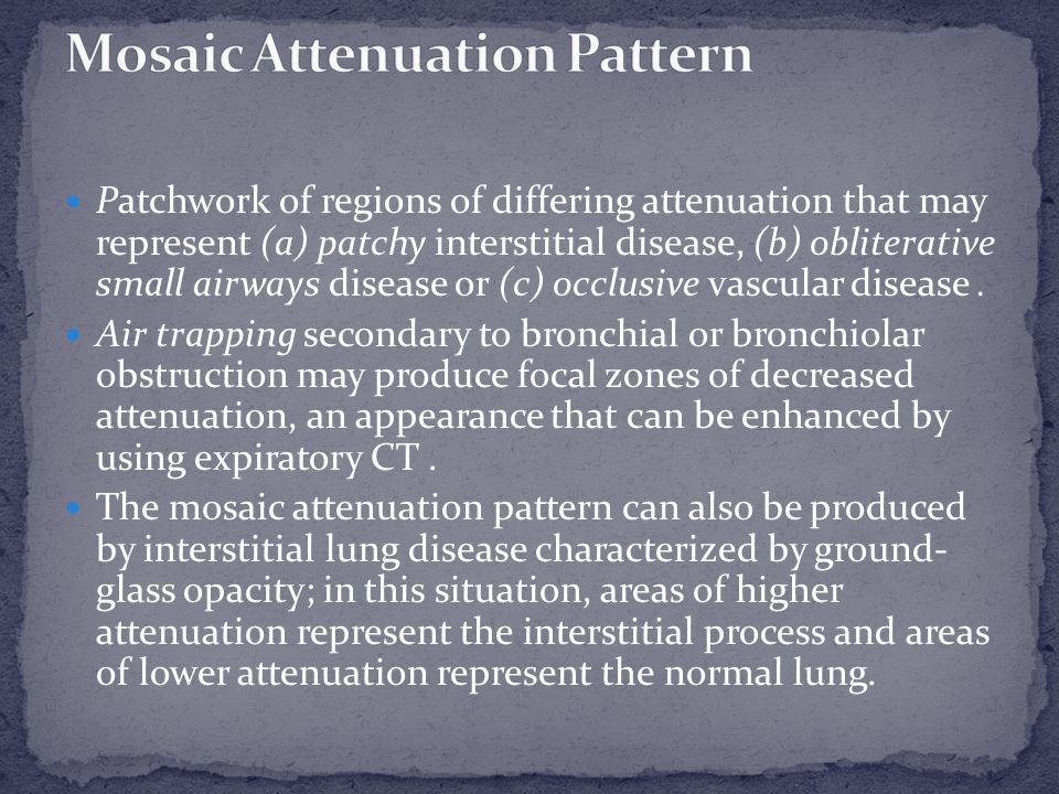 Mosaic Attenuation Pattern