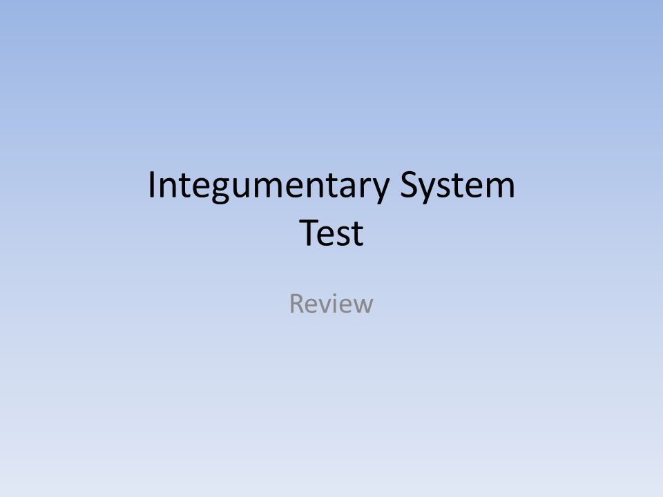 Integumentary System Test