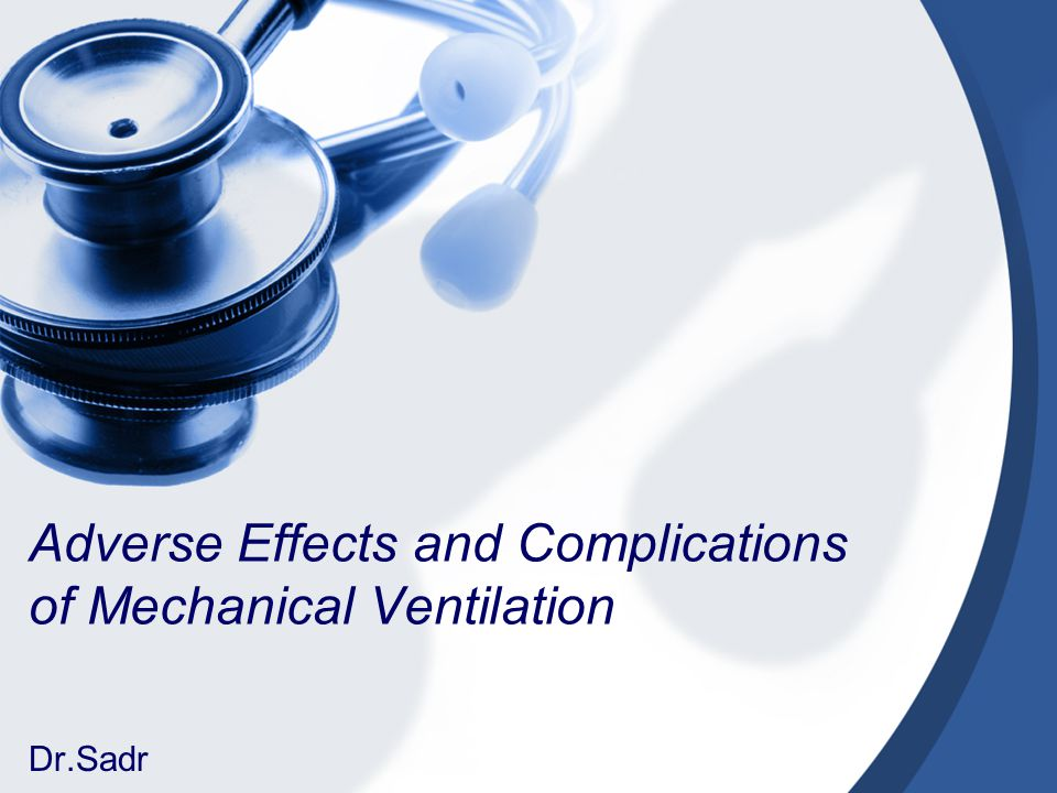 Adverse Effects and Complications of Mechanical Ventilation