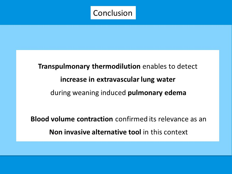 Conclusion Transpulmonary thermodilution enables to detect