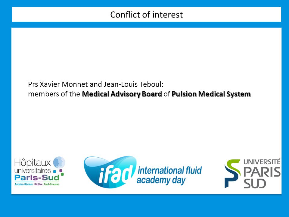 Conflict of interest Prs Xavier Monnet and Jean-Louis Teboul:
