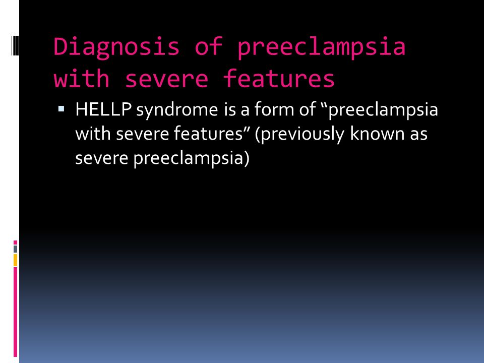 Diagnosis of preeclampsia with severe features