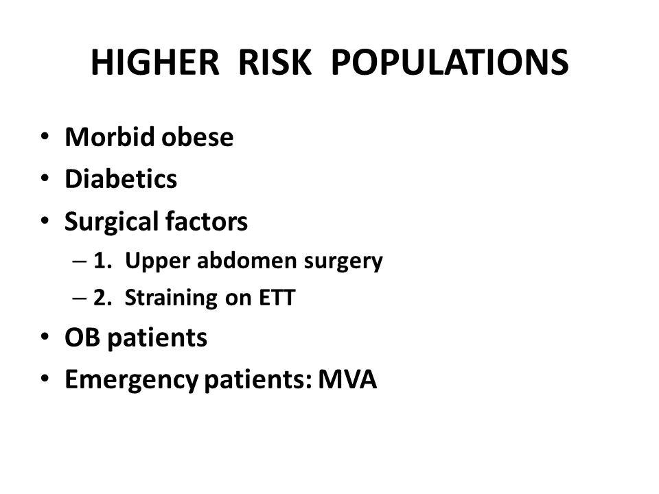 HIGHER RISK POPULATIONS
