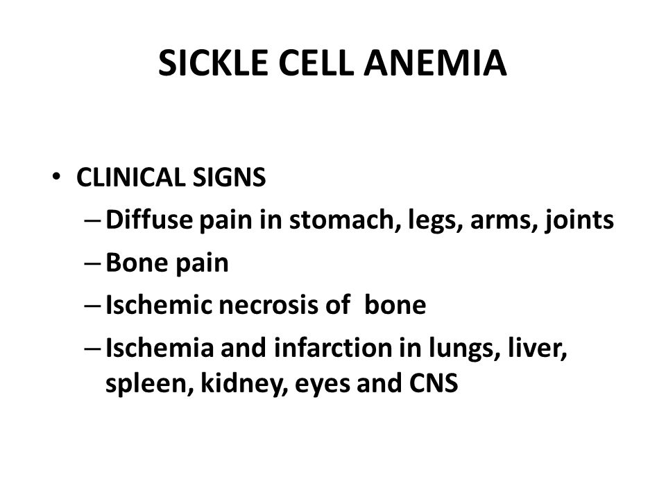 SICKLE CELL ANEMIA CLINICAL SIGNS