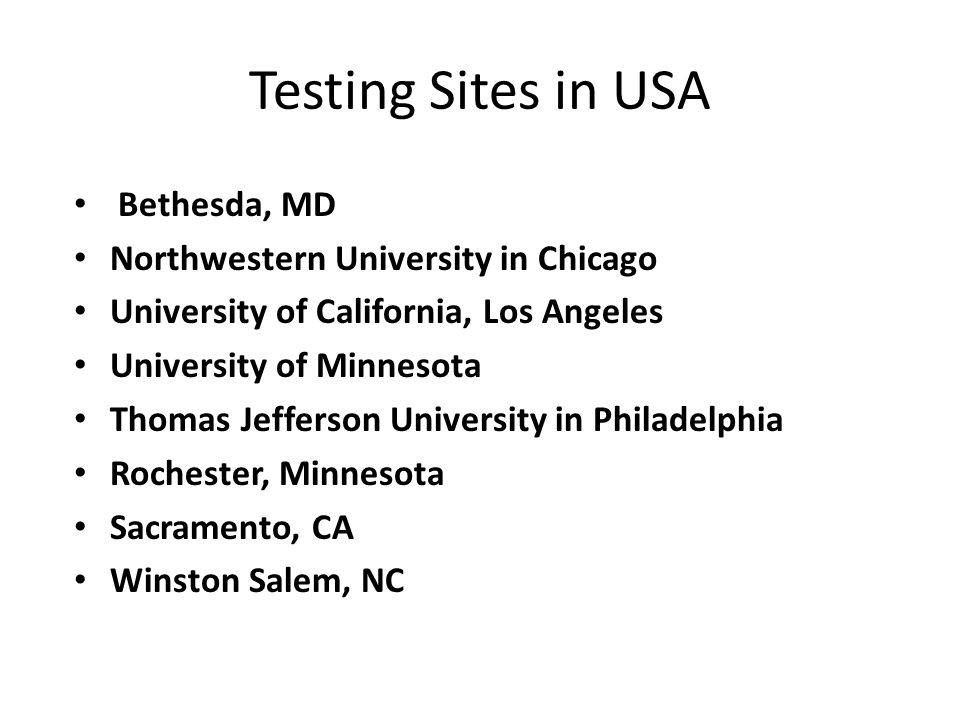 Testing Sites in USA Bethesda, MD Northwestern University in Chicago