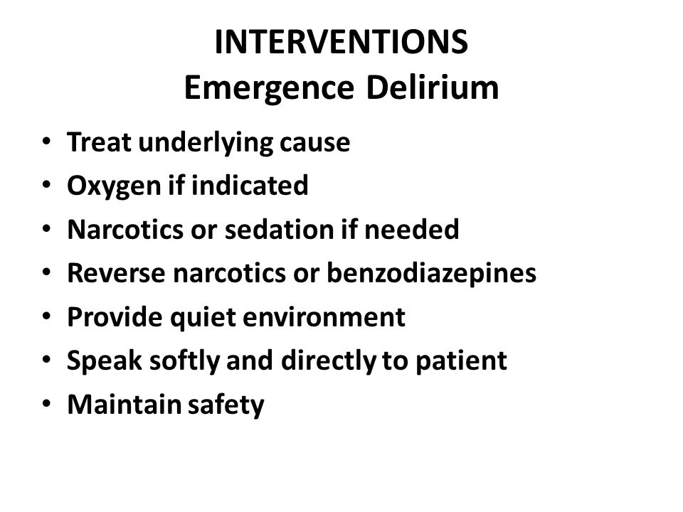 INTERVENTIONS Emergence Delirium