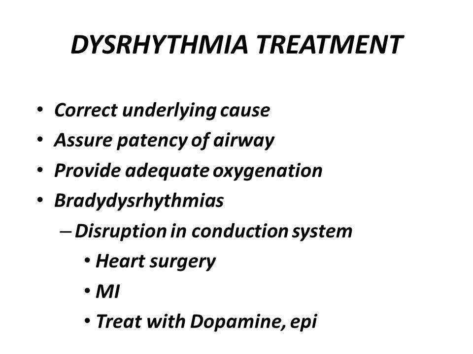DYSRHYTHMIA TREATMENT