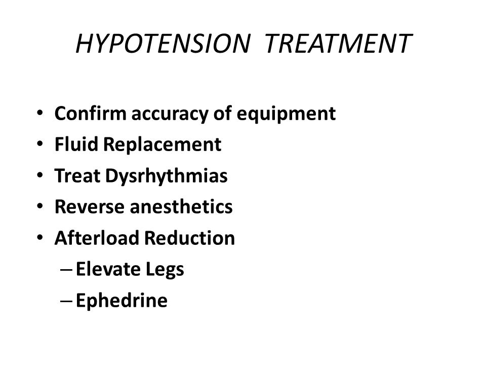 HYPOTENSION TREATMENT