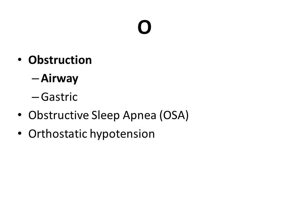 O Obstruction Airway Gastric Obstructive Sleep Apnea (OSA)