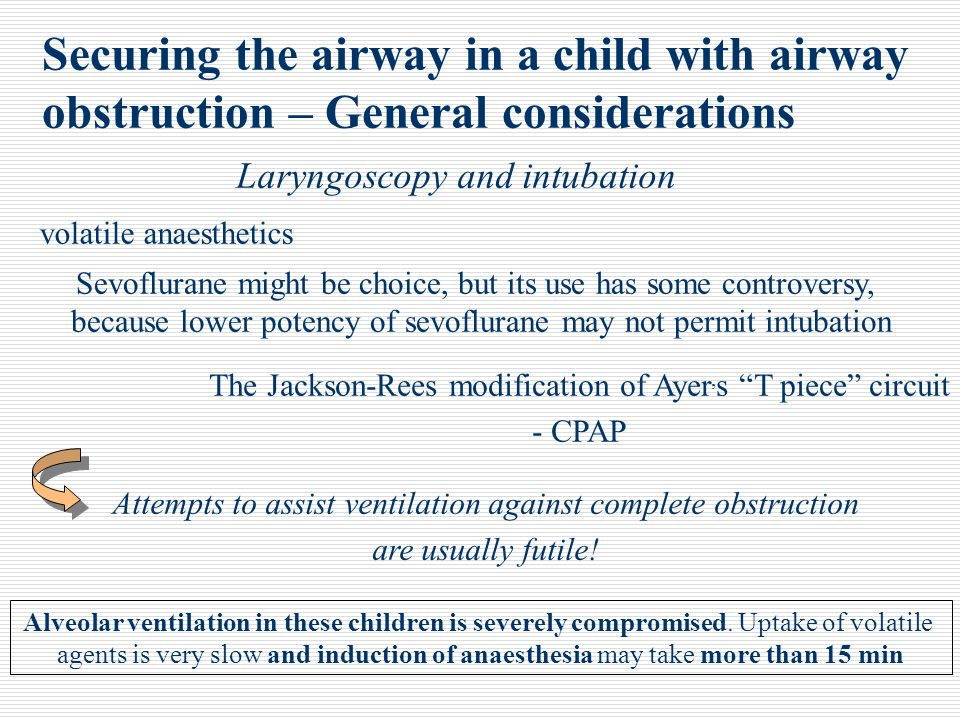 Securing the airway in a child with airway obstruction – General considerations
