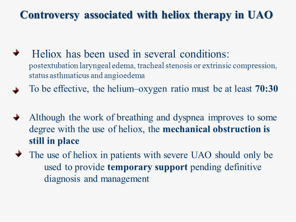 Controversy associated with heliox therapy in UAO
