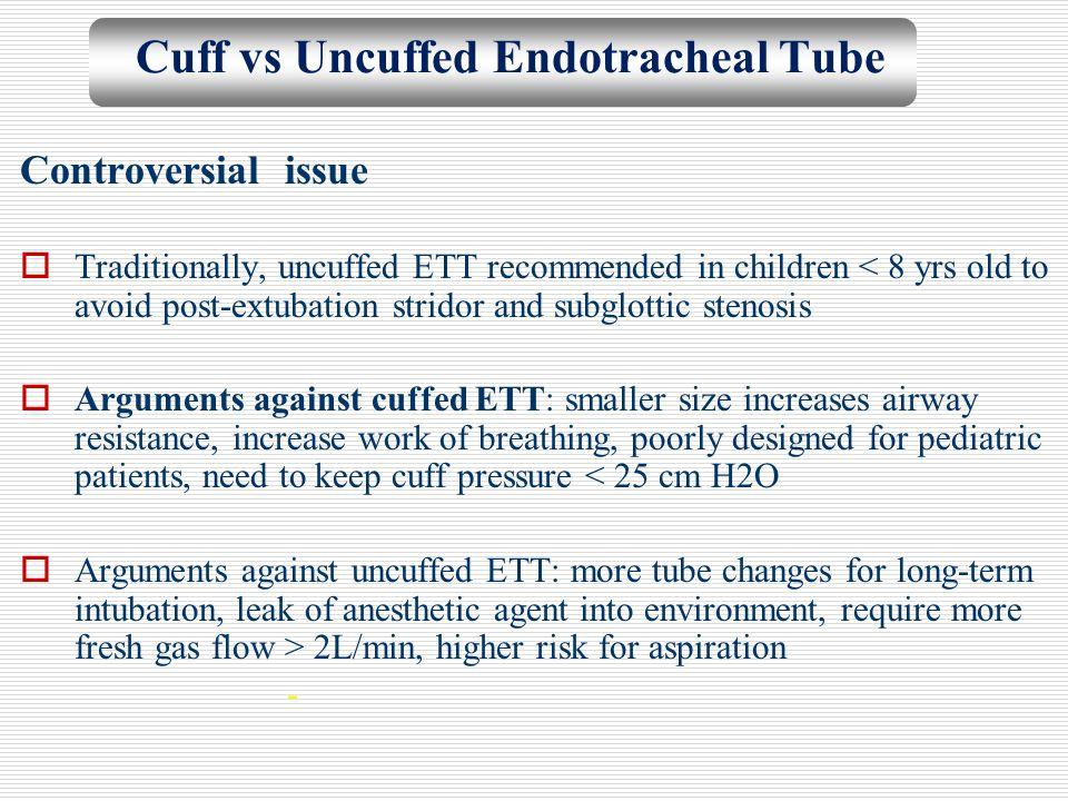 Cuff vs Uncuffed Endotracheal Tube