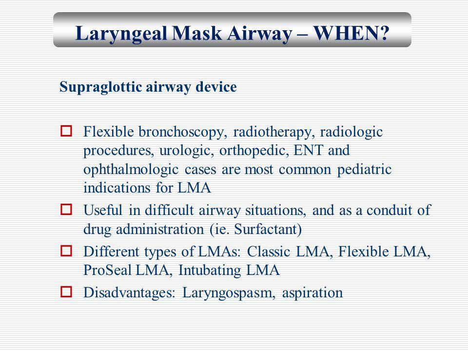 Laryngeal Mask Airway – WHEN