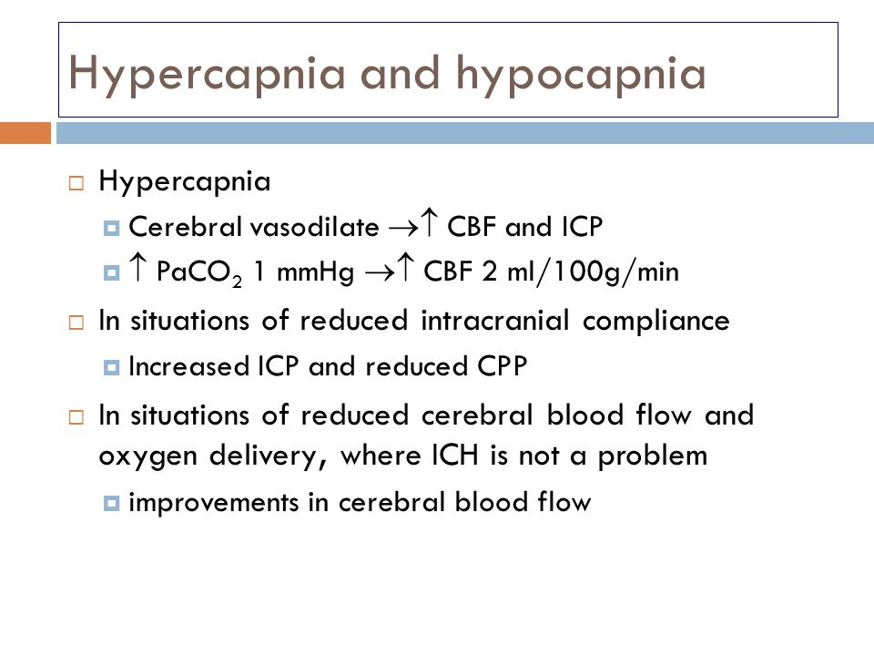 Hypercapnia and hypocapnia
