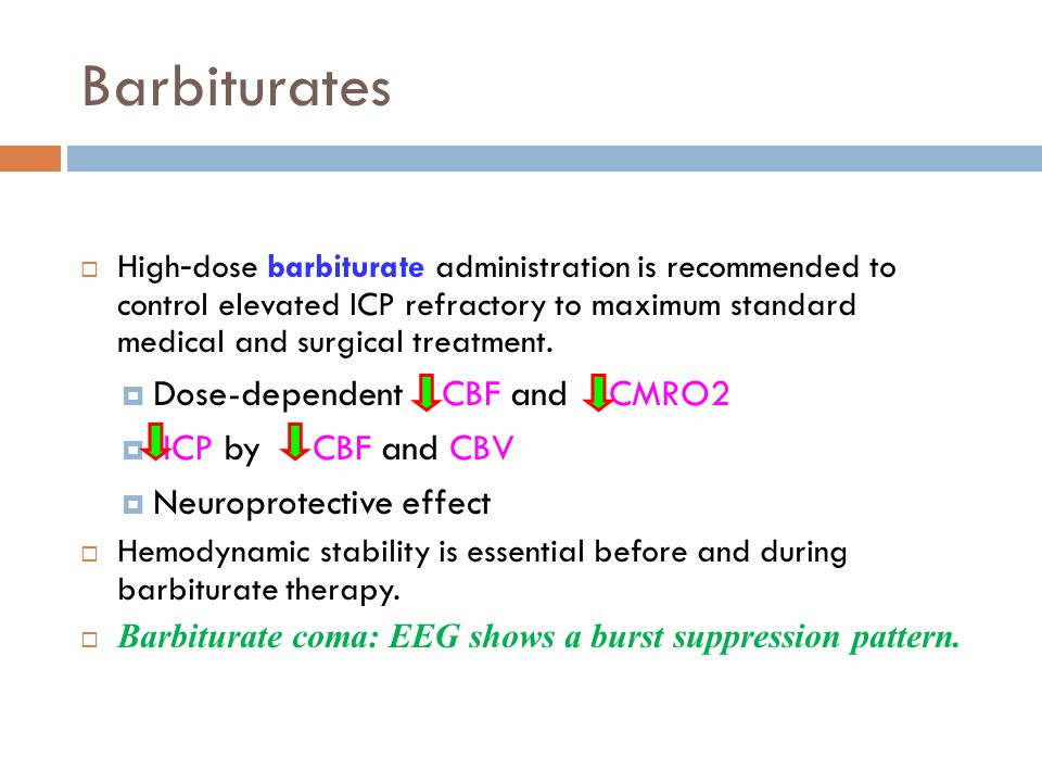 Barbiturates Dose-dependent CBF and CMRO2 ICP by CBF and CBV