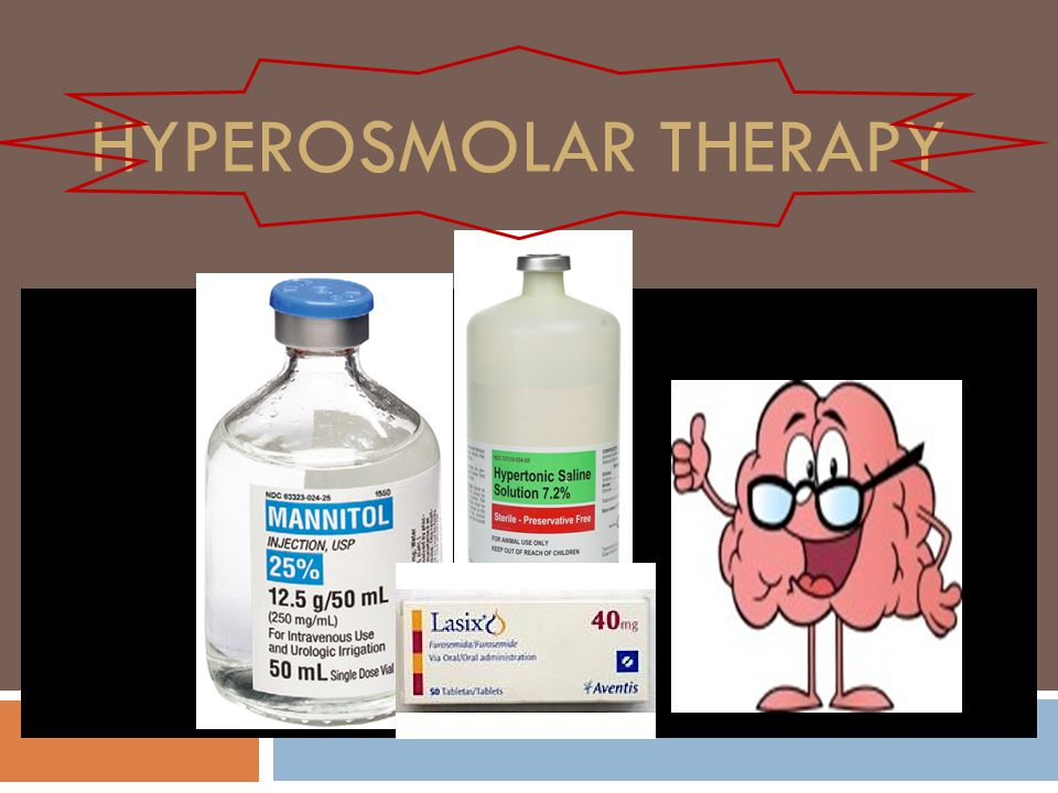 Hyperosmolar therapy