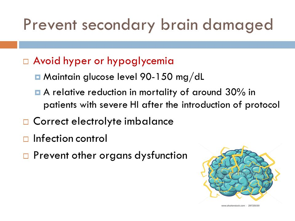 Prevent secondary brain damaged