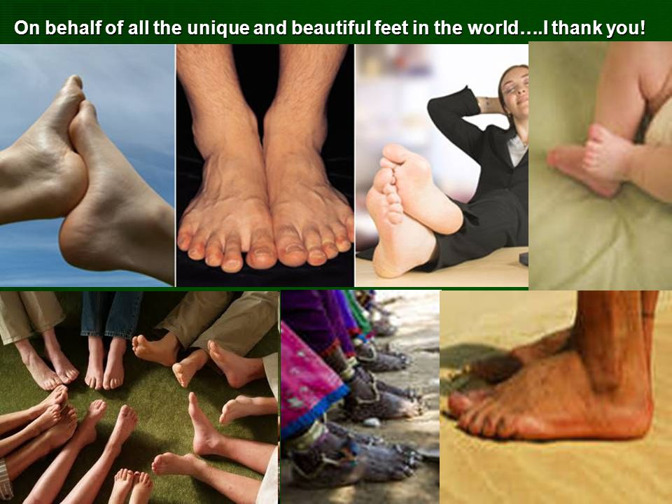 On behalf of all the unique and beautiful feet in the world…