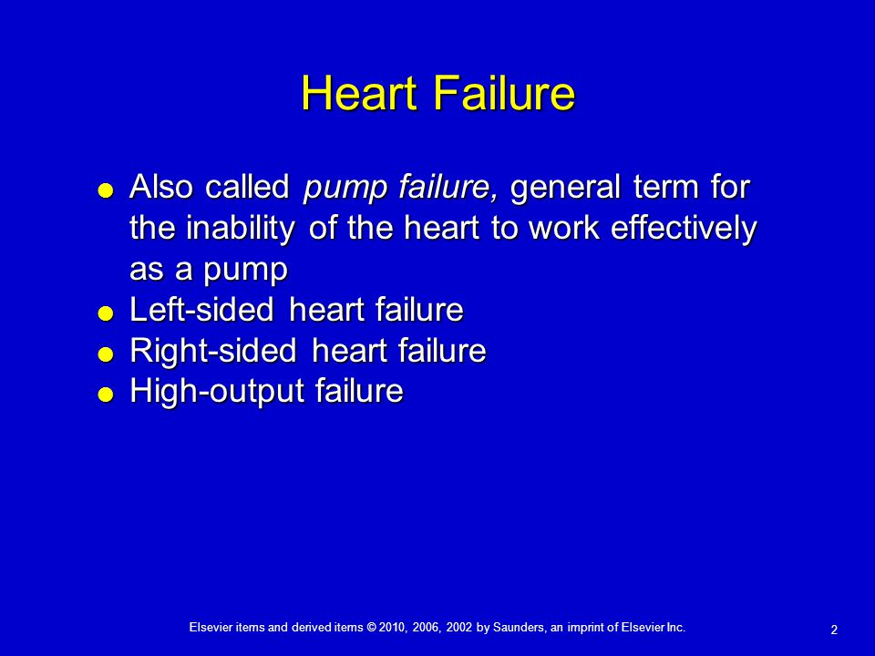 Heart Failure Also called pump failure, general term for the inability of the heart to work effectively as a pump.