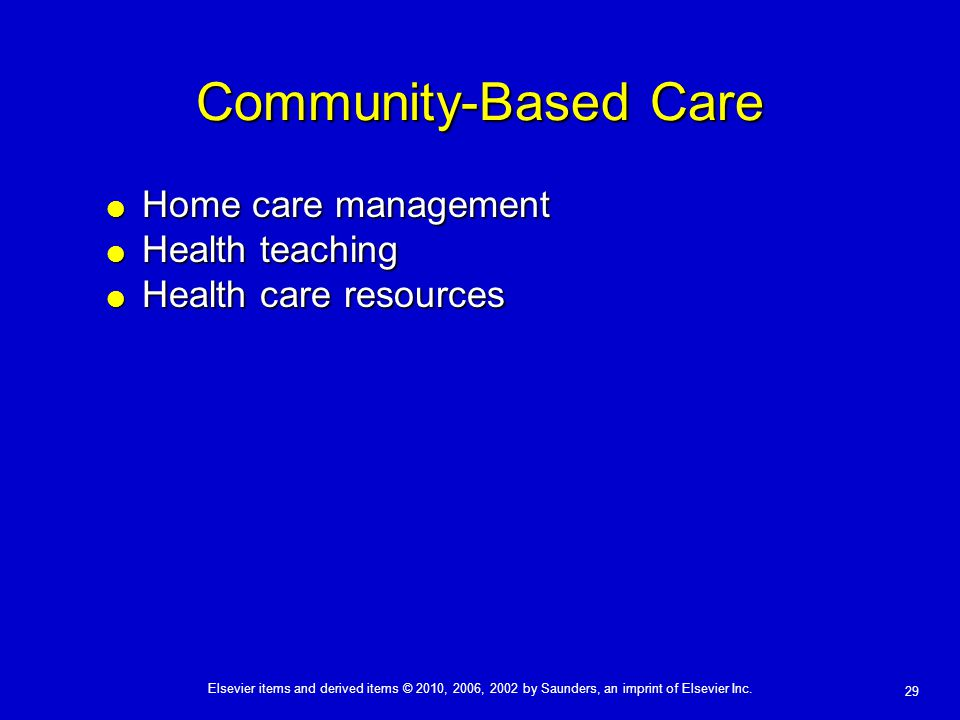 Community-Based Care Home care management Health teaching