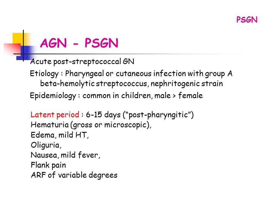 AGN - PSGN PSGN Acute post-streptococcal GN