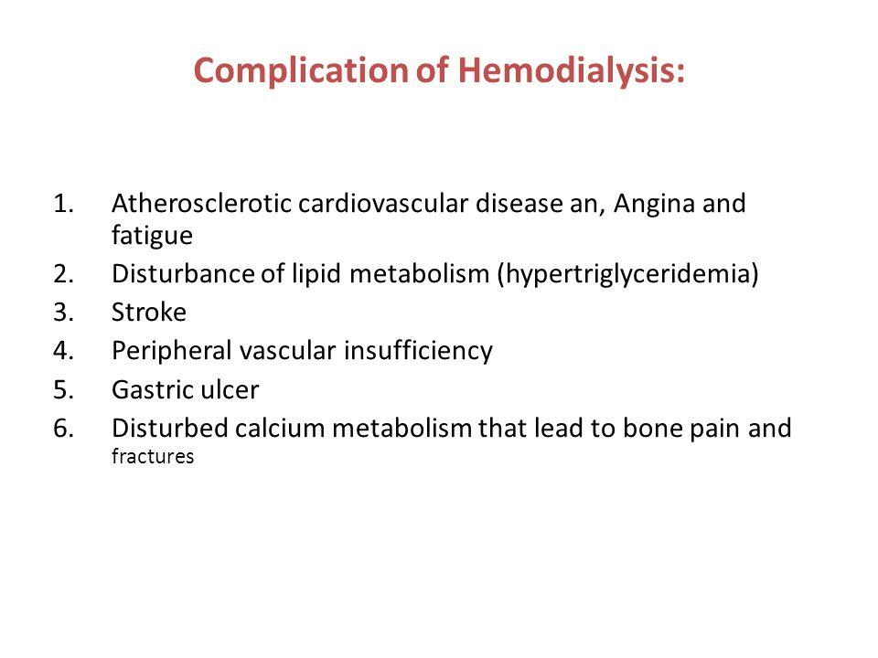 Complication of Hemodialysis: