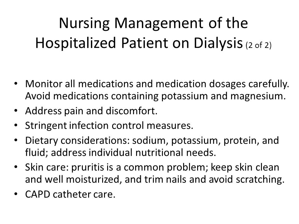 Nursing Management of the Hospitalized Patient on Dialysis (2 of 2)