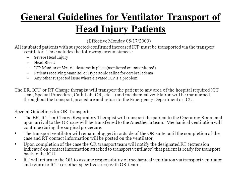 General Guidelines for Ventilator Transport of Head Injury Patients