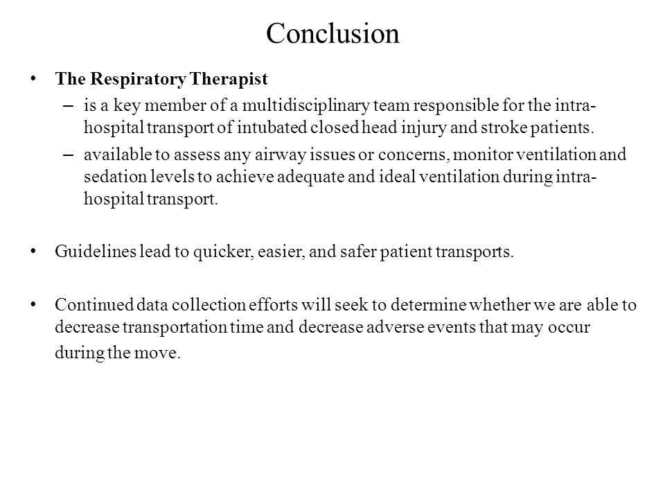 Conclusion The Respiratory Therapist