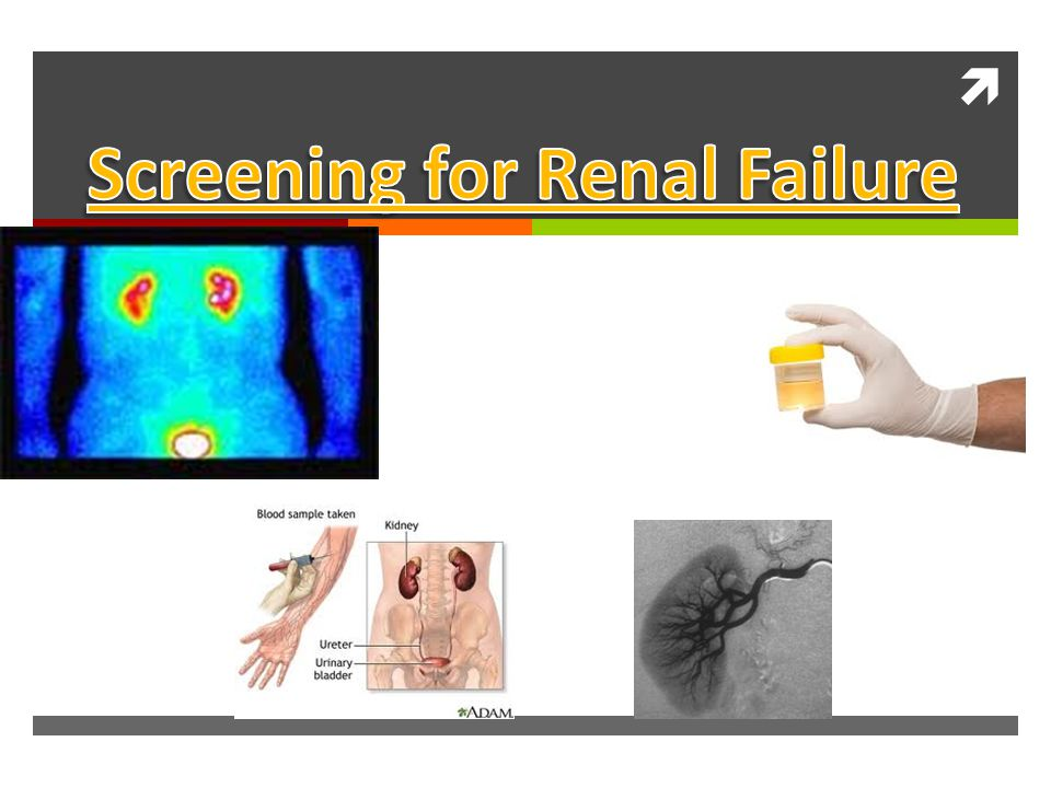 Screening for Renal Failure