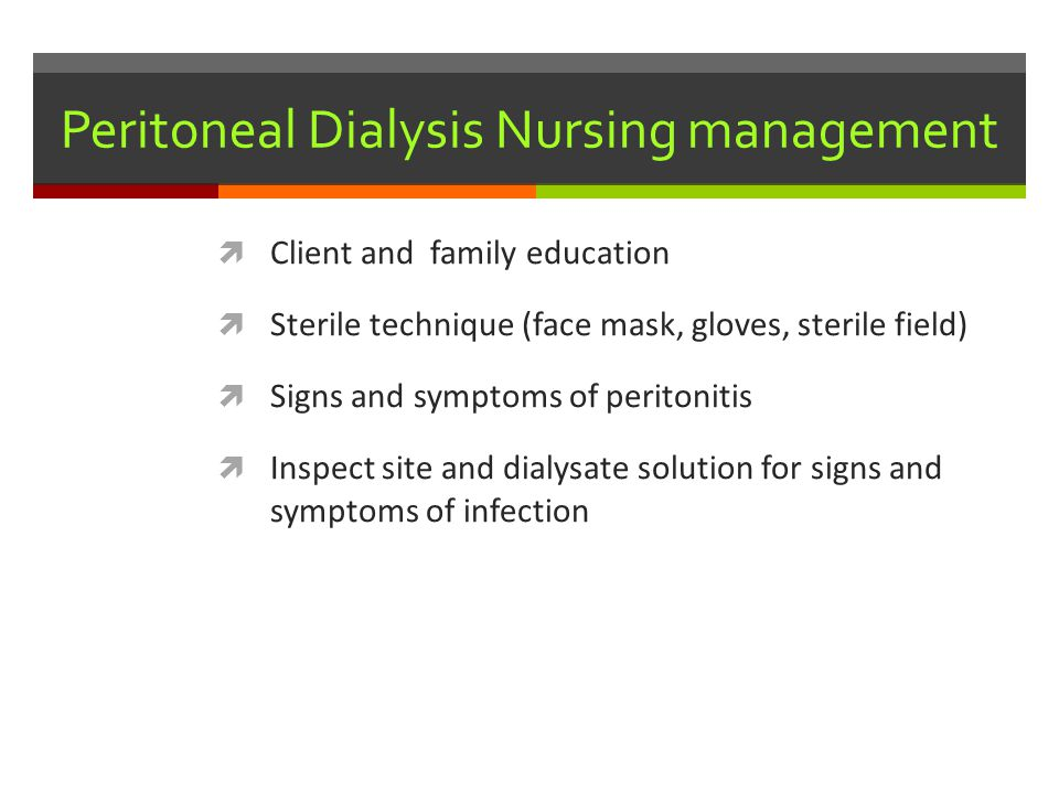 Peritoneal Dialysis Nursing management