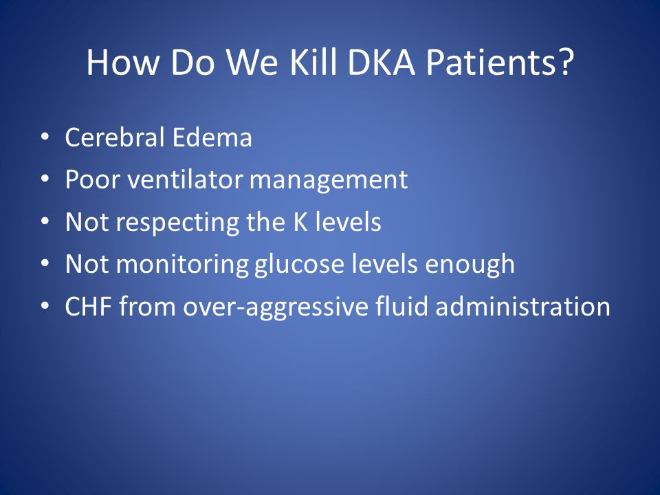How Do We Kill DKA Patients