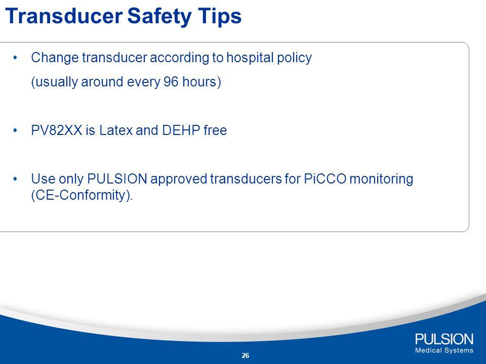 Transducer Safety Tips