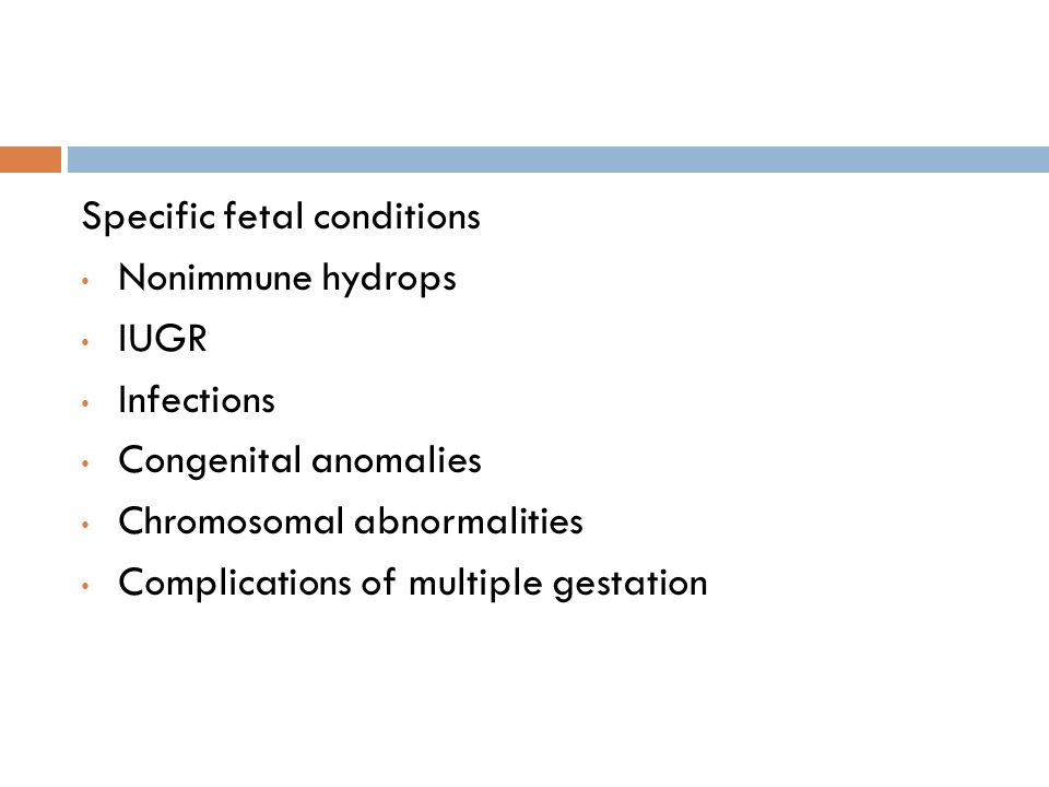 Specific fetal conditions