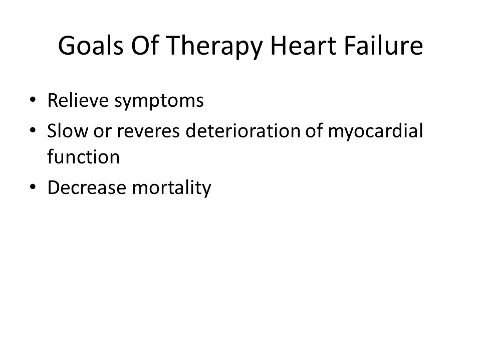 Goals Of Therapy Heart Failure